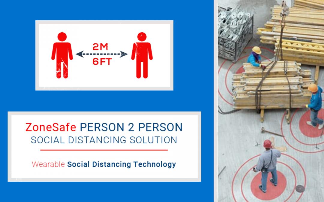 Social Distancing Solution – Zonesafe